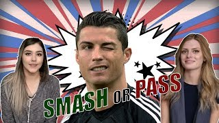 HOT GIRLS SMASH OR PASS SOCCER/FOOTBALL PLAYERS (ft. Ronaldo, Messi, Neymar)