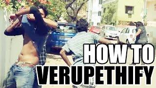 How To : Verupethify | Ways To Irritate Someone | Paracetamol Paniyaram