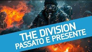 The Division: tra passato e presente, ripercorriamo la storia del gioco Ubisoft