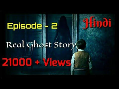 Xxx Mp4 भूत की कहानी Ghost Ki Kahani Horror Story In Hindi Real Ghost Story In Hindi Scary Story In Hindi 3gp Sex