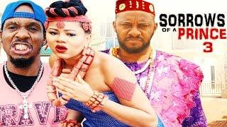 Sorrows Of A Prince Season 3  - Latest  2016 Nigerian Nollywood Movie