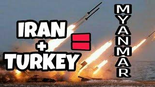 👊👊IRAN AND TURKEY ATTACKS  BURMA LIKE HELL👊👊