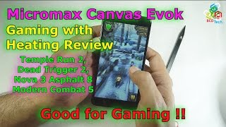 Micromax Canvas Evok Gaming with Temperature Review: Good in Gaming