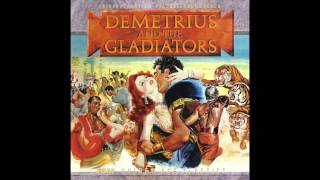 Demetrius And The Gladiators | Soundtrack Suite (Franz Waxman) [Part 2]