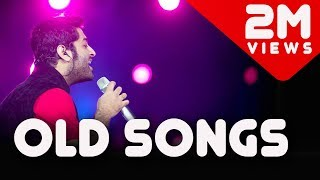 Old Songs Mashup 2017 | Arijit Singh Live