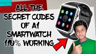 All the secret codes of A1 smartwatch 110% working