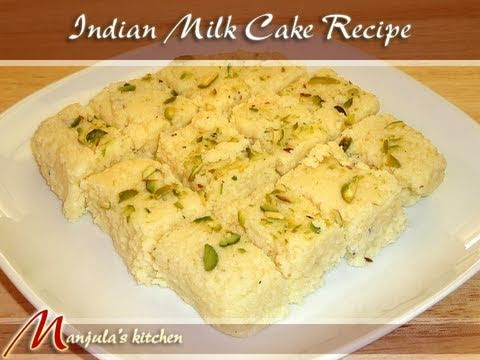 Indian Milk Cake (Eggless Dessert) Recipe by Manjula