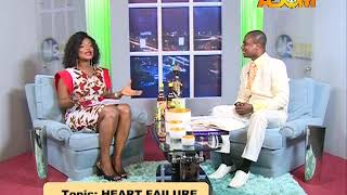 Heart Failure - Nsem nketenkete on Adom TV (17-8-17)