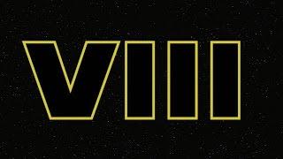 Star Wars: Episode VIII Production Announcement