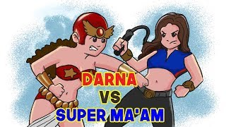 Super Maam vs Darna