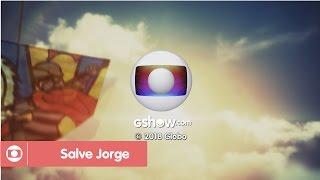 MONTAGEM   Salve Jorge: Encerramento no VPVDN (Globo/2018)