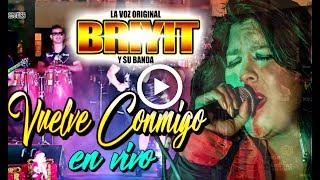 Briyit y Su Banda - Vuelve Conmigo  | en vivo |  Full HD 1080p  | Laura Producciones ™✓