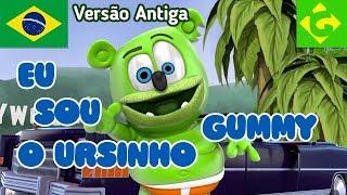 """Eu Sou o Ursinho Gummy - COMPLETO - """"Gummy Bear Song"""" Versão Brasileira Antiga"""