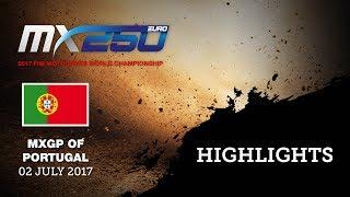 EMX 250 Race1 Highlights_MXGP of Potugal 2017