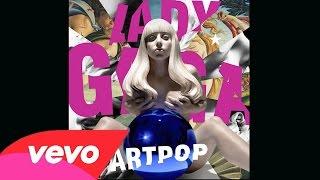 Lady Gaga - Swine (Oficial Demo HQ) ARTPOP