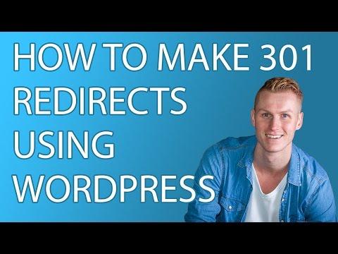 How To Make 301 Redirects Using Wordpress