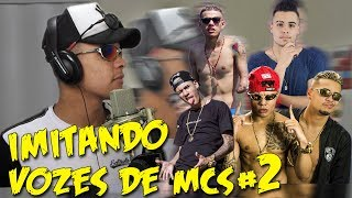 IMITANDO VOZES DE MC'S 2 ( Mc Lan, Mc WM, Mc Kevinho, Mc Jerry)