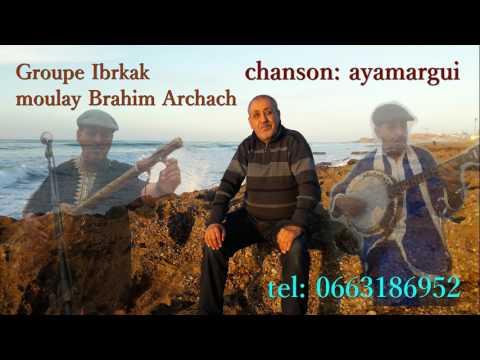Groupe ibrkak moulay brahim Archach مجموعة إبركاك مولاي ابراهيم أرشاش ويماركَي