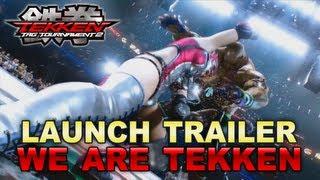 Tekken Tag Tournament 2 - PS3 / X360 - Launch Trailer: We are TEKKEN!