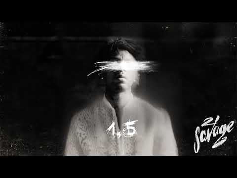 21 Savage 1.5 Official Audio