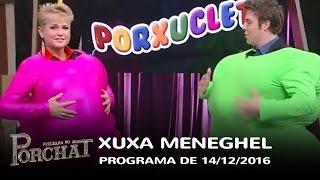Programa do Porchat (completo) - Xuxa Meneghel | 14/12/2016