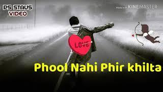 Sukh gayi Jo dali us pe fool nahi fir khilta Hindi status video