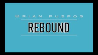 Brian Puspos - Rebound (Music Lyrics Video) HD