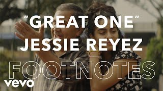 "Jessie Reyez - ""Great One"" Footnotes"