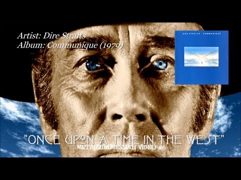 Dire Straits Once Upon A Time In The West 1979 Remaster MetalGuruMessiah