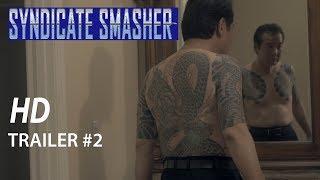 Syndicate Smasher Trailer #2