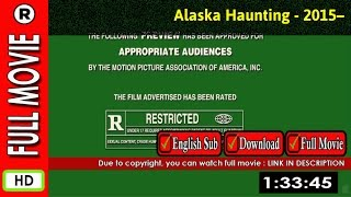 Watch Online : Alaska Haunting (2015– )