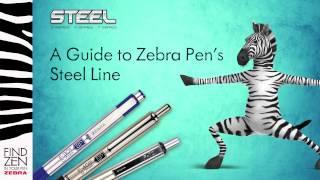 A Guide to Zebra Pen's Steel Line
