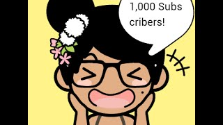 1,000 Subscribers Yay!