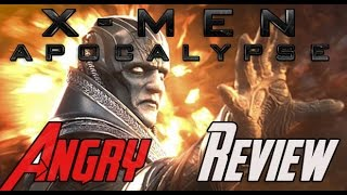X-Men: Apocalypse - Angry Review