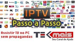 Ver TV no PC sem propagandas e sem travar de graça + 800 canais IPTV