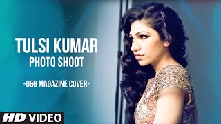 Tulsi Kumar's Photo Shoot: G&G Magazine COVER SHOOT