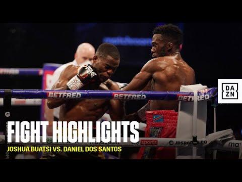 FIGHT HIGHLIGHTS Joshua Buatsi vs. Daniel Dos Santos