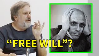 Slavoj Zizek — Michel Foucault & Free Will