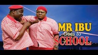 Mr Ibu Goes to School   - 2014 Latest Nigeria Nollywood Movie