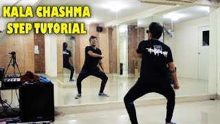 How To Do The Kala Chashma STEP || Dance Tutorial || Rockstar Dance Studios