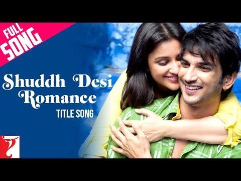 Xxx Mp4 Shuddh Desi Romance Full Title Song Sushant Singh Rajput Parineeti Chopra 3gp Sex