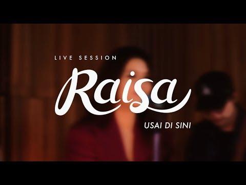 Raisa - Usai Di Sini (Live Session)