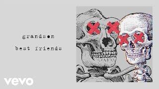 grandson - Best Friends (Audio)