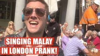 SINGING MALAY IN LONDON PRANK! #ALAMARK