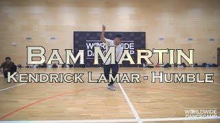 BAM MARTIN || Kendrick Lamar - Humble || Worldwide Dance Camp 2017 || Russia