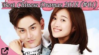 Best Chinese Dramas 2018 So Far (#01)