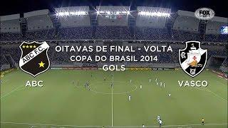 Gols - ABC-RN 2 x 1 Vasco-RJ - Copa do Brasil - 02/09/2014