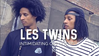 LES TWINS   HUMILIATING/INTIMIDATING OPPONENTS