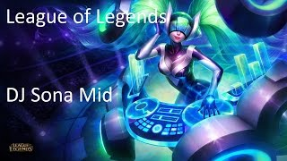 League of Legends Gameplay-Commentary: DJ Sona Mid