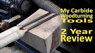 Reviewing Homemade Carbide Woodturning Tools 24 months on